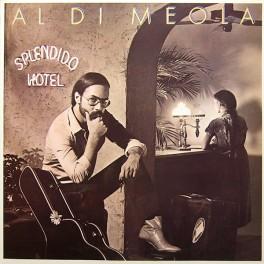 Al Di Meola – Splendido Hotel (2LP)