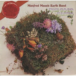 Manfred Mann's Earth Band – The Good Earth (LP)