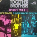Barry White, Love Unlimited, The Love Unlimited Orchestra– Together Brothers (Original Motion Picture Soundtrack) (LP)