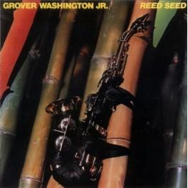 Grover Washington, Jr. - Reed Seed (LP)