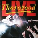 George Thorogood & The Destroyers – Live (LP)