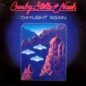 Crosby, Stills & Nash – Daylight Again (LP)
