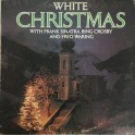Frank Sinatra, Bing Crosby, Fred Waring - White Christmas (LP)