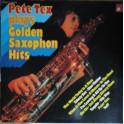 Pete Tex – Plays Golden Saxophon Hits (LP)