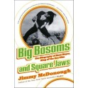 Big Bosoms and Square Jaws (Paperback)