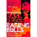 Easy Riders, Raging Bulls (Paperback)