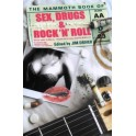 The Mammoth Book of Sex, Drugs and Rock 'N' Roll (Paperback)