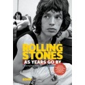 Rolling Stones - As Years Go By (Paperback)