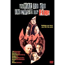What To Do In Case Of Fire - Original Title: Was Tun, Wenn's Brennt? (2001)