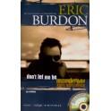 Eric Burdon - Don't Let Me Be Misunderstood (Paperback)