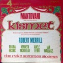 Mantovani And His Orchestra - Robert Merrill – Kismet (LP)