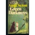 Anya Seton - Green Darkness (Paperback)