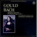 Glenn Gould, Bach – Gould Plays / Spielt / Joue Bach (LP)