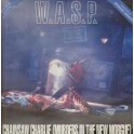 W.A.S.P. ‎– Chainsaw Charlie (Murders In The New Morgue)